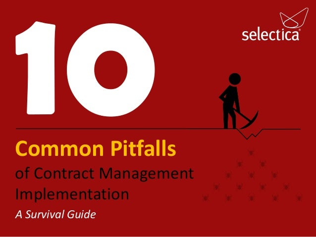 Common Pitfalls of Contract Management Implementation A Survival Guide