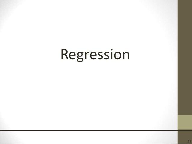 31 Regression
