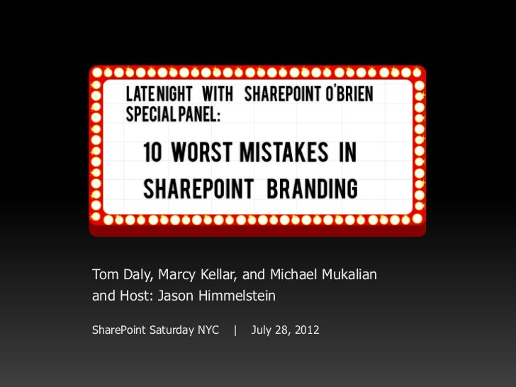 10 Worst Mistakes In Sharepoint Branding