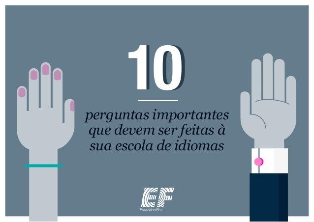 10perguntas importantes que devem ser feitas à sua escola de idiomas 10