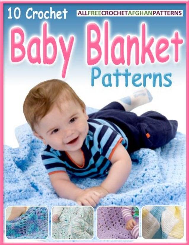 10 Crochet Baby Blanket Patterns                               10 Crochet Baby Blanket Patterns eBook                     ...