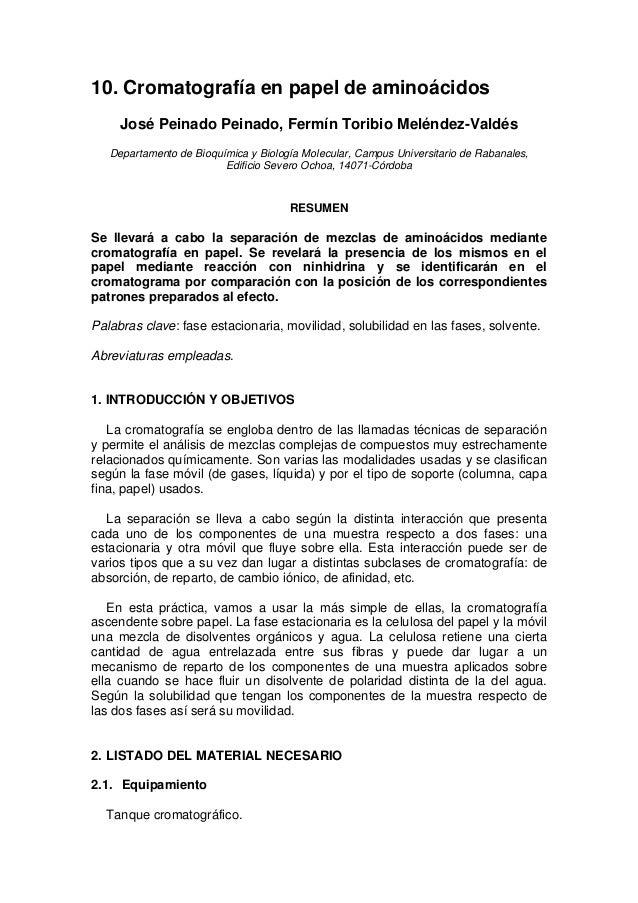 10. Cromatografía en papel de aminoácidos José Peinado Peinado, Fermín Toribio Meléndez-Valdés Departamento de Bioquímica ...