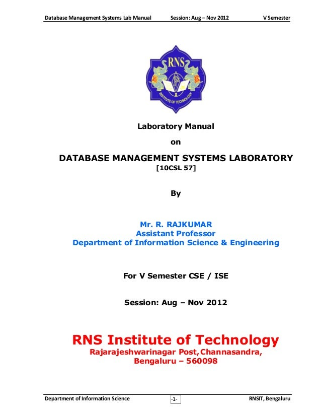 Database Management Systems Lab Manual  Session: Aug – Nov 2012  V Semester  Laboratory Manual on  DATABASE MANAGEMENT SYS...