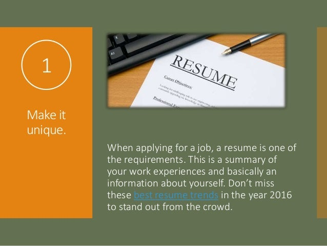 10 Current Resume Trends To Follow In 2016; 2.