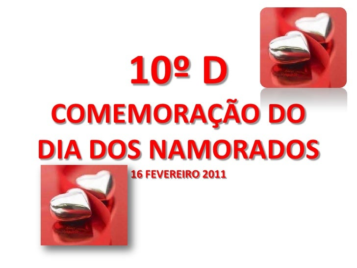 10º DCOMEMORAÇÃO DO DIA DOS NAMORADOS16 FEVEREIRO 2011 <br />