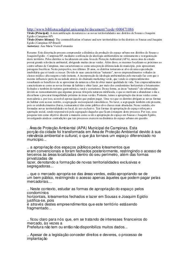 http://www.bibliotecadigital.unicamp.br/document/?code=000471086Título [Principal]: A mercantilização da natureza e as nov...