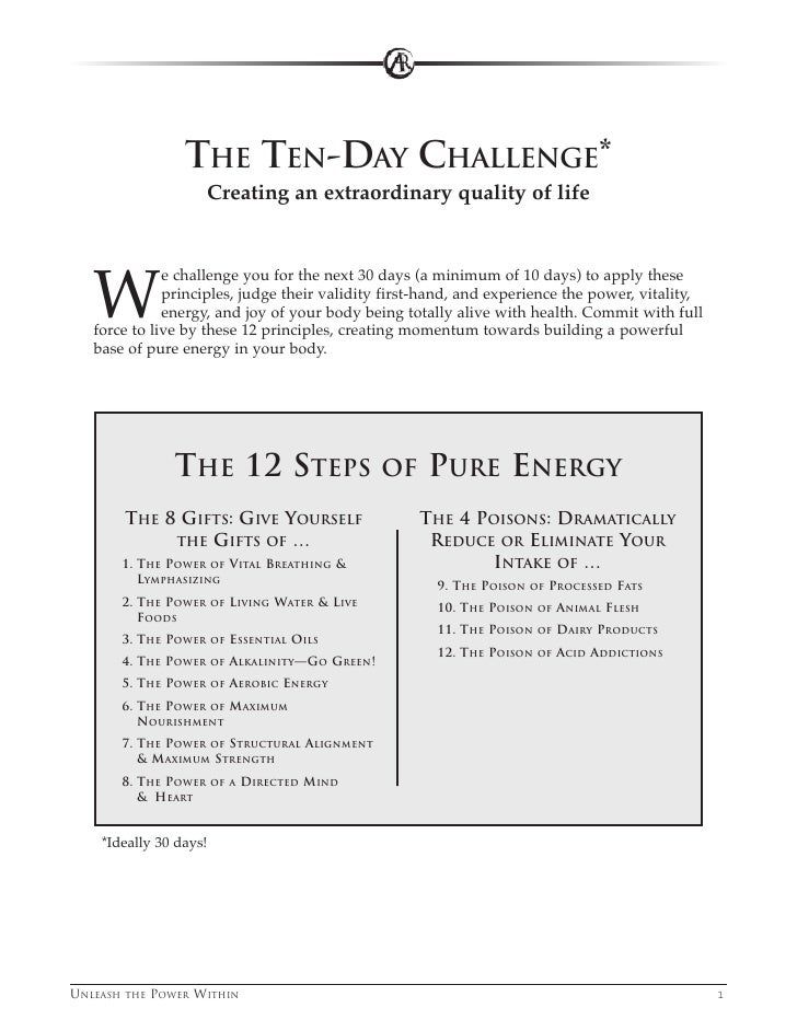 THE TEN-DAY CHALLENGE*                       Creating an extraordinary quality of life        W               e challenge ...