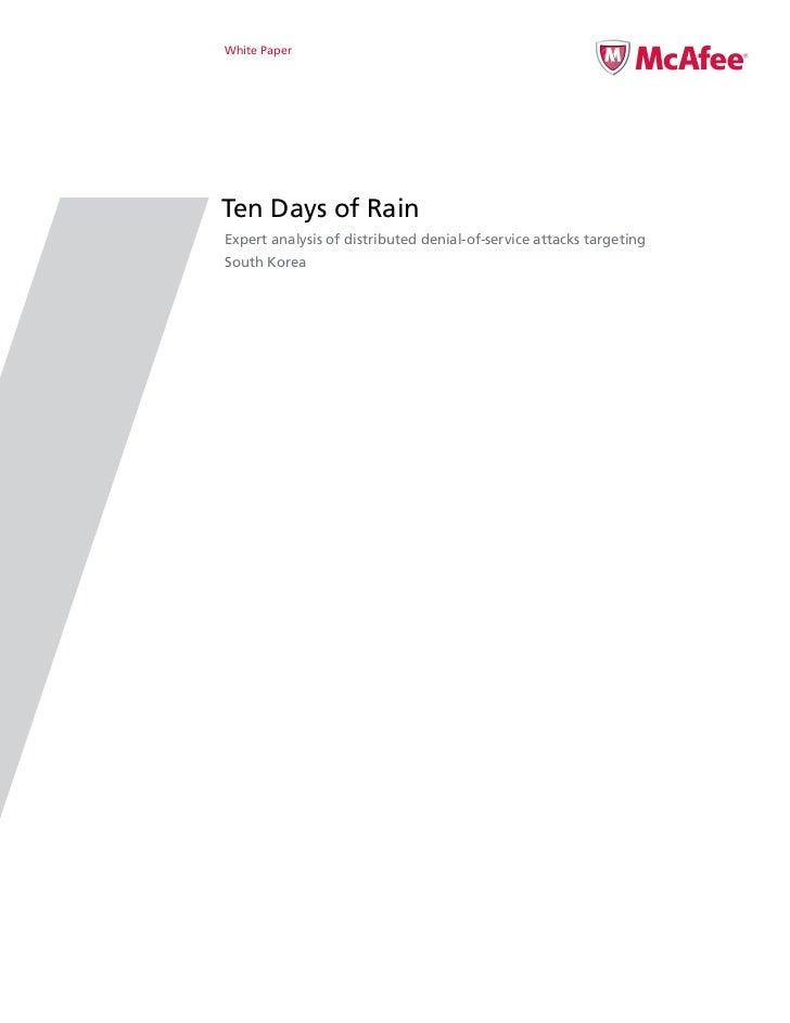 White PaperTen Days of RainExpert analysis of distributed denial-of-service attacks targetingSouth Korea