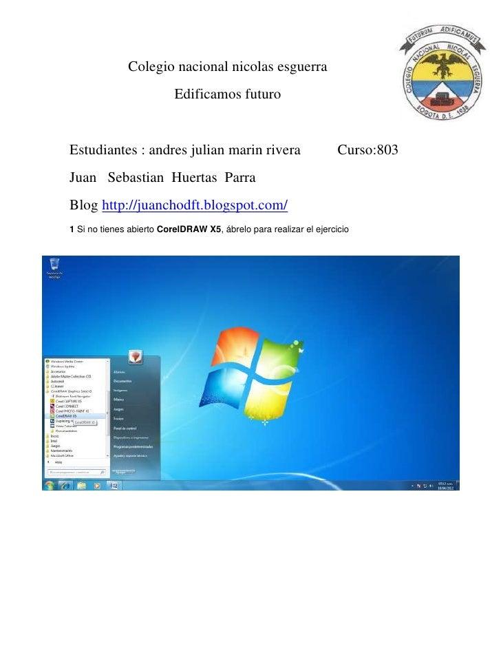 Colegio nacional nicolas esguerra                          Edificamos futuroEstudiantes : andres julian marin rivera      ...