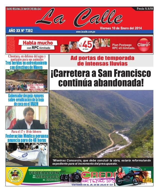 DIARIO REGIONAL DE MAYOR CREDIBILIDAD  AÑO XX Nº 7382  La Calle  Precio S/.0.50  Viernes 10 de Enero del 2014  www.lacalle...