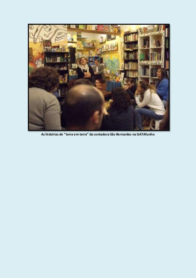 """As histórias de """"terra em terra"""" da contadora São Bernardes na GATAfunho"""