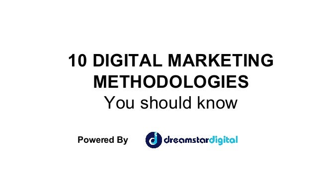 10 DIGITAL MARKETING METHODOLOGIES You should know Powered By