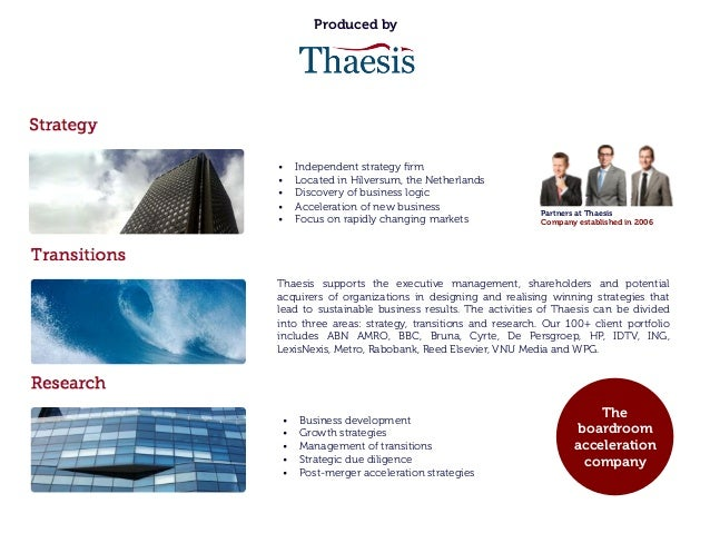 Produced by Thaesis supports the executive management, shareholders and potential acquirers of organizations in designing ...