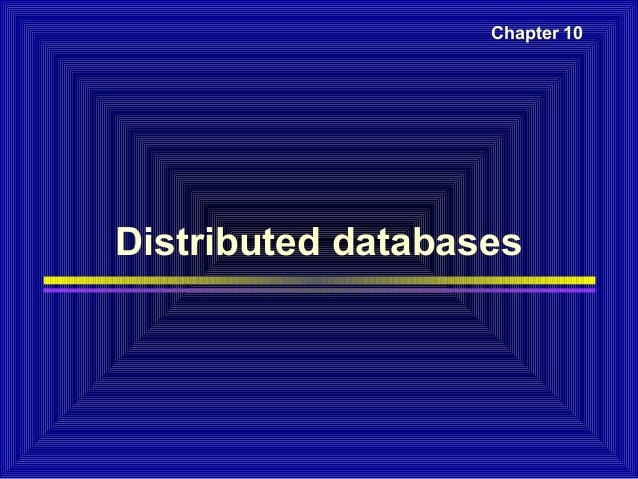 Chapter 10  Distributed databases