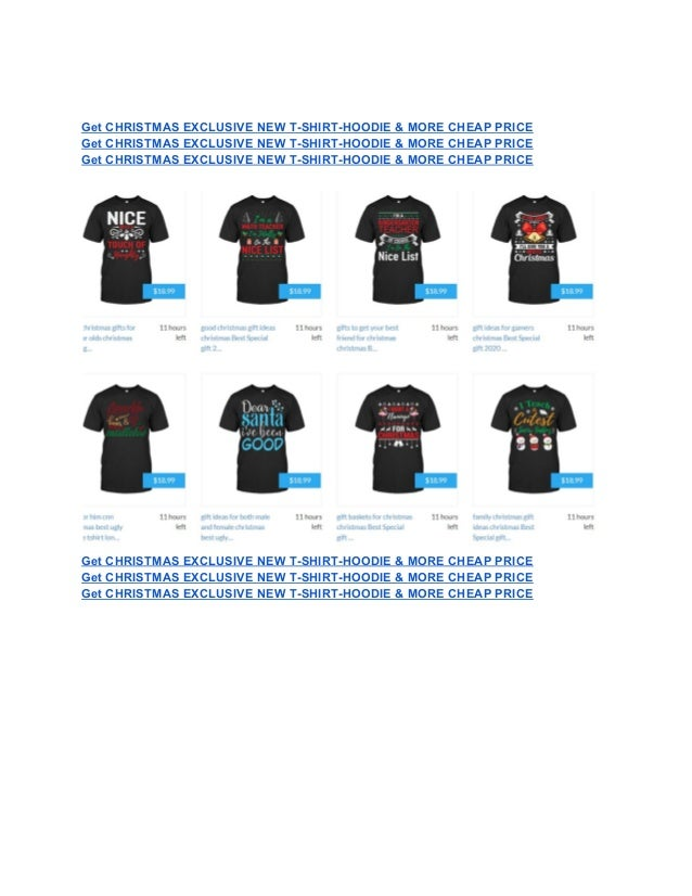 Get CHRISTMAS EXCLUSIVE NEW T-SHIRT-HOODIE & MORE CHEAP PRICE Get CHRISTMAS EXCLUSIVE NEW T-SHIRT-HOODIE & MORE CHEAP PRIC...