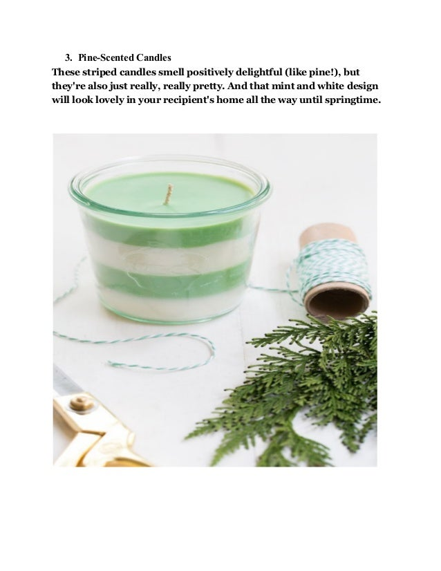 3. Pine-Scented Candles These striped candles smell positively delightful (like pine!), but they're also just really, real...