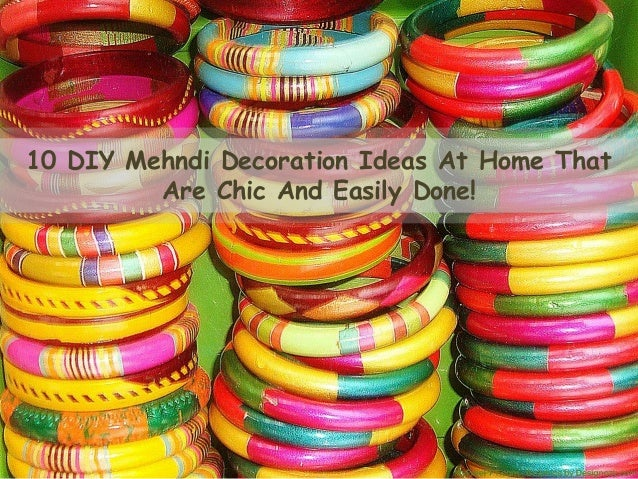 10 DIY Mehndi Decoration Ideas At Home That Are Chic And