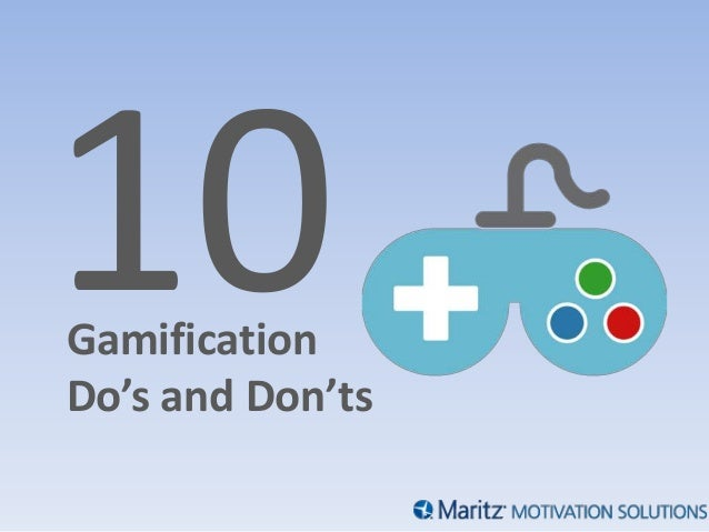 GamificationDo's and Don'ts