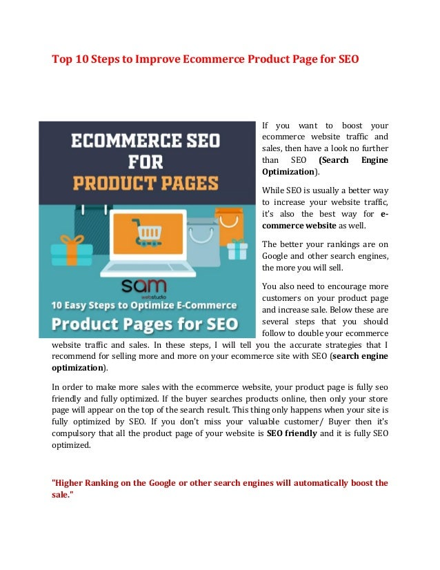 Top 10 Steps to Improve Ecommerce Product Page for SEO If you want to boost your ecommerce website traffic and sales, then...