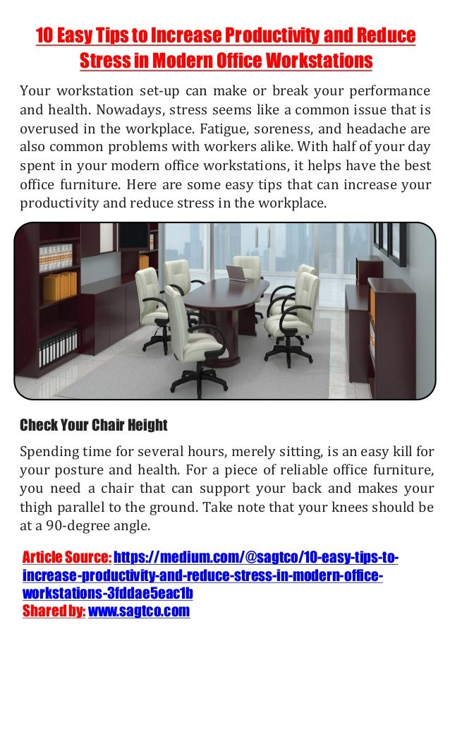 10 Easy Tips to Increase Productivity and Reduce Stress in Modern Office Workstations Your workstation set-up can make or ...