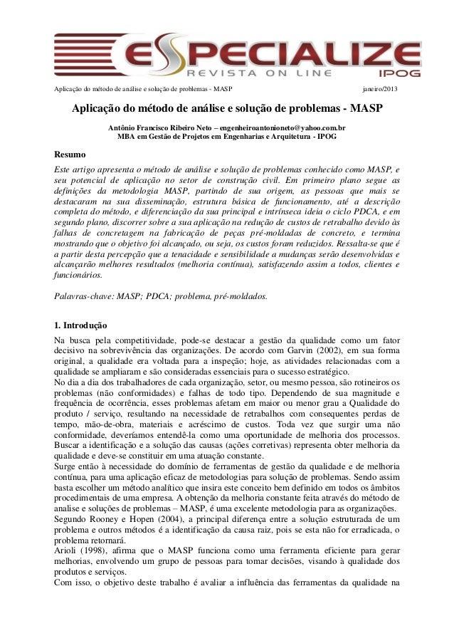 Aplicação do método de análise e solução de problemas - MASP janeiro/2013 Aplicação do método de análise e solução de prob...