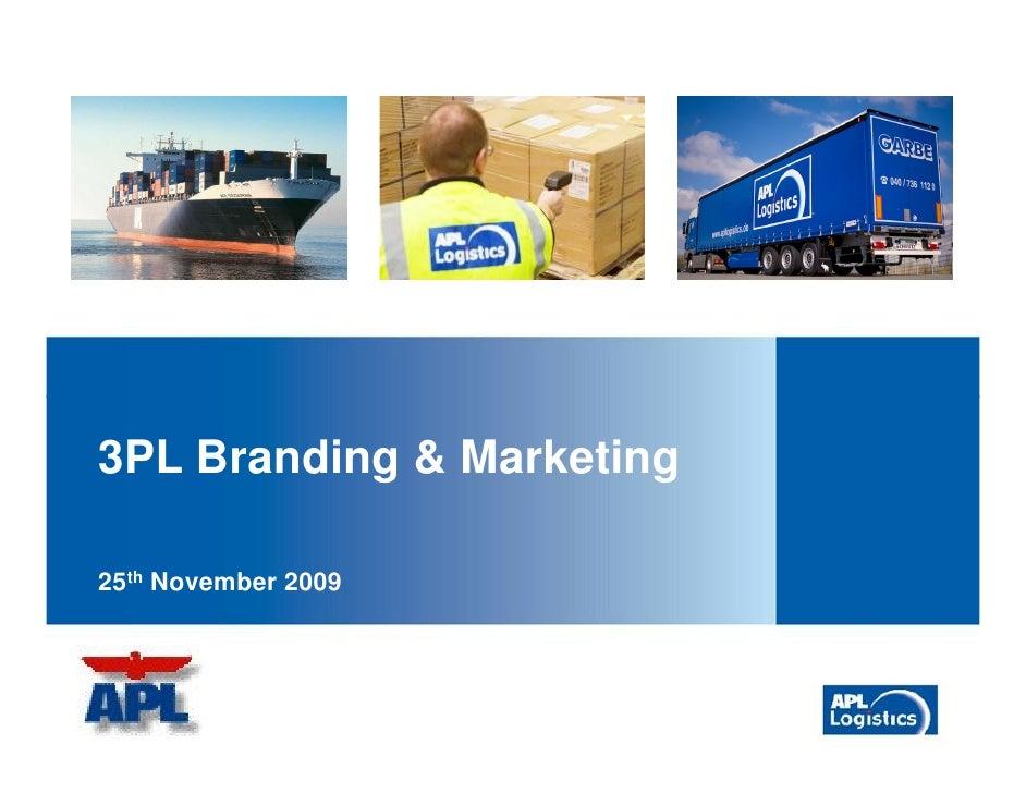 3PL Branding & Marketing  25th November 2009
