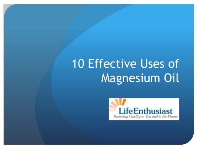 10 Effective Uses of Magnesium Oil