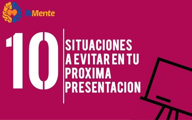 SITUACIONES A EVITAR EN TU PROXIMA PRESENTACIoN