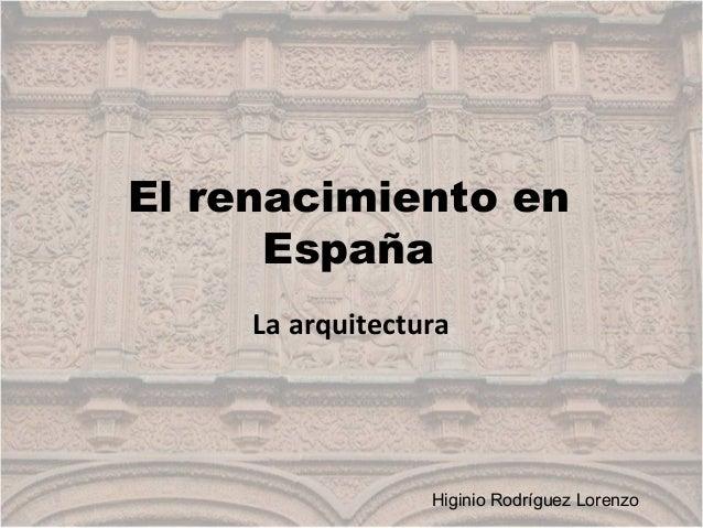 10 el renacimiento en espa a arquitectura for Arquitectura islamica en espana