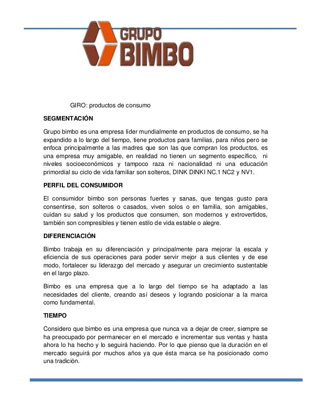 case grupo bimbo essay - culturally not as similar as thought conclusions 1 due to the potential for growth and favourable market structure grupo bimbo should expand in china 2 due to the size of the market and its economies of scale opportunities grupo bimbo should expand in the us - on the condition they focus on.