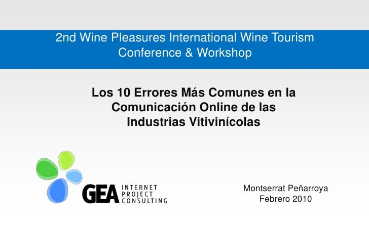 2nd Wine Pleasures International Wine Tourism           Conference & Workshop         Los 10 Errores Más Comunes en la    ...