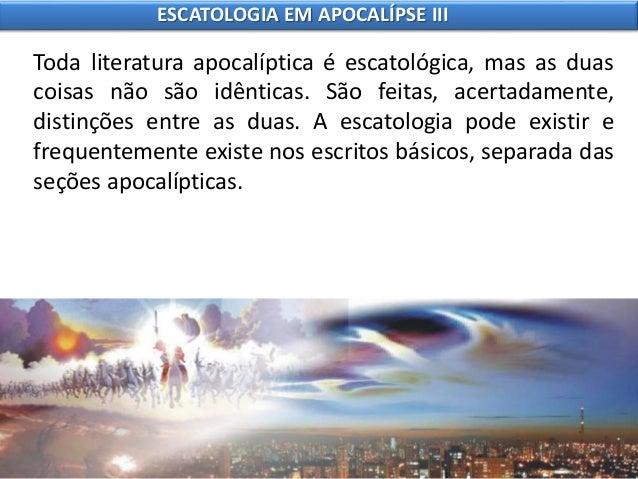 10 escatologia em apocalípse iii Slide 3