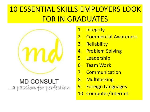 10 essential skills employers look for in graduates md