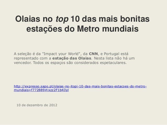 """Olaias no top 10 das mais bonitas   estações do Metro mundiaisA seleção é da """"Impact your World"""", da CNN, e Portugal estár..."""