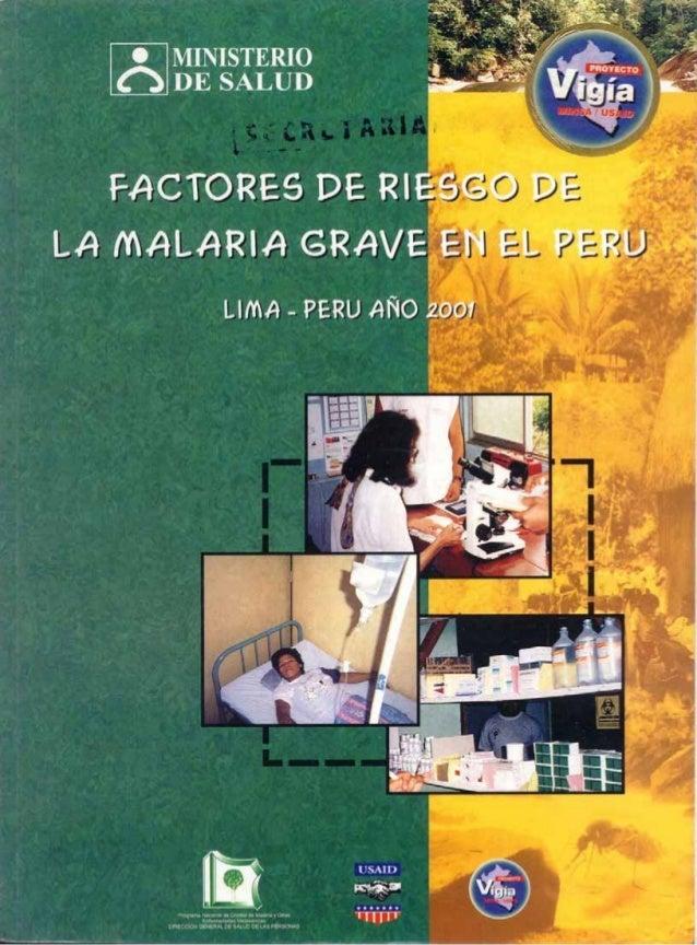 33 EN EL PERU FACTORES DE RIESGO DE LA MALARIA GRAVE FACTORES DE RIESGO DE LA MALARIA GRAVE EN EL PERU LIMA - PERÚ AÑO 2001