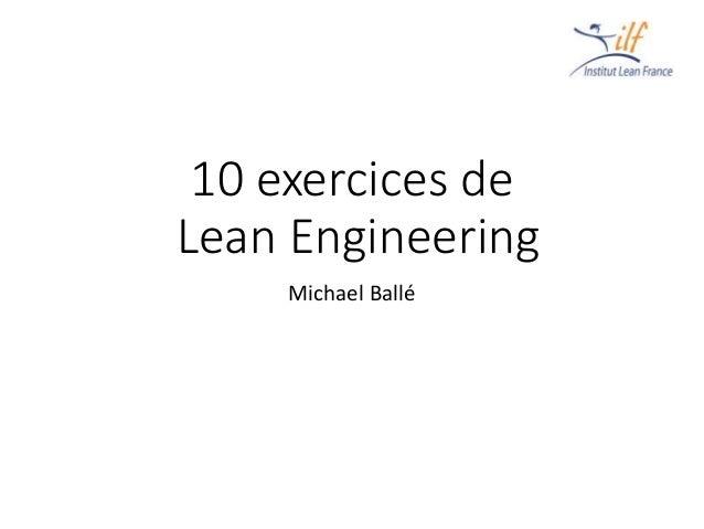 10 exercices de Lean Engineering Michael Ballé