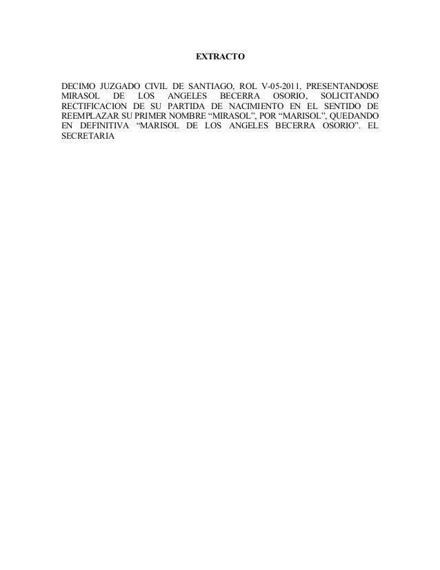 EXTRACTO  DECIMO JUZGADO CIVIL DE SANTIAGO, ROL V-05-2011, PRESENTANDOSE  MIRASOL DE LOS ANGELES BECERRA OSORIO, SOLICITAN...