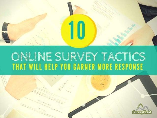 10 Online Survey Tactics That Will Help You Garner More Response