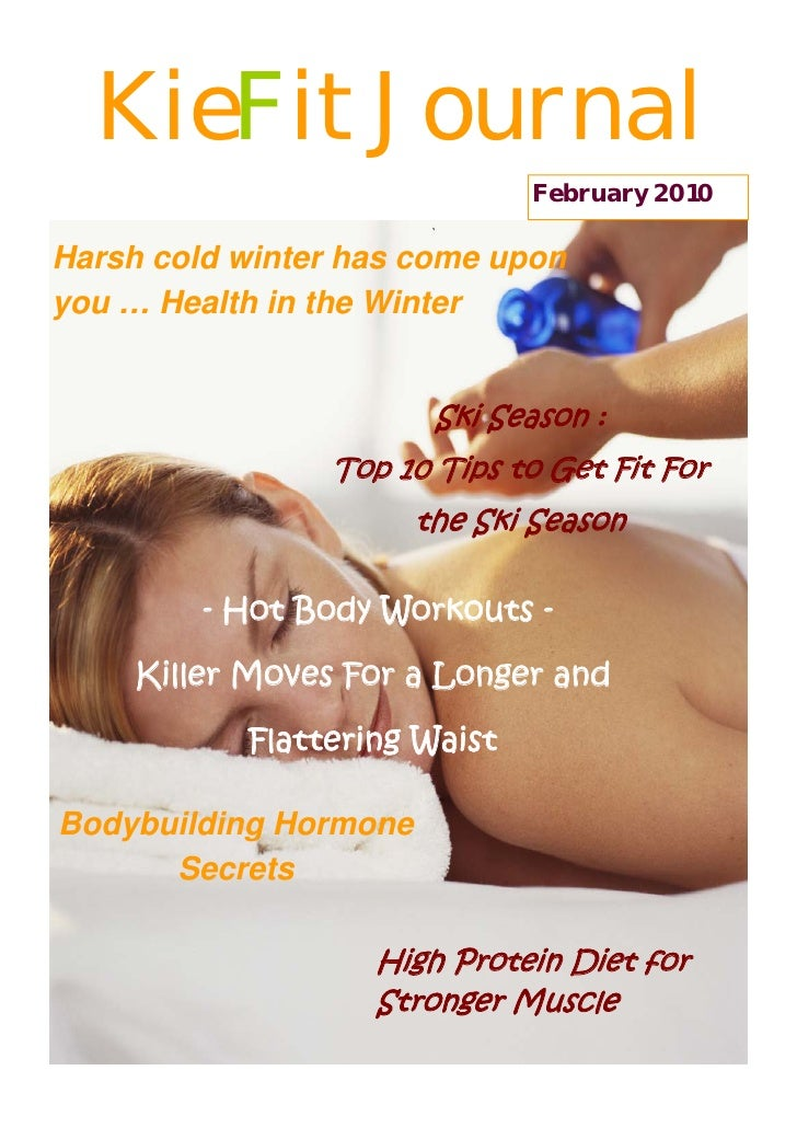 KieFit Journal                               February 2010  Harsh cold winter has come upon you … Health in the Winter    ...