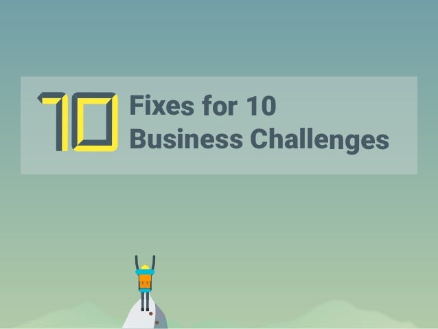 Fixes for 10 Business Challenges