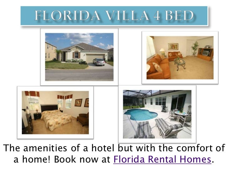 Florida Villa 4 Bed<br />The amenities of a hotel but with the comfort of a home! Book now at Florida Rental Homes. <br />