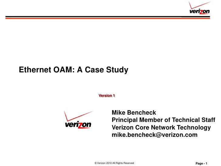 Ethernet OAM: A Case Study                        Version 1                                    Mike Bencheck              ...
