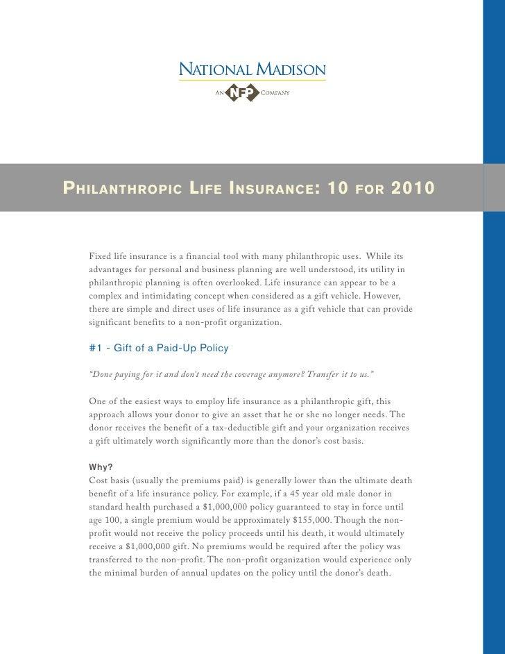P HILANTHROPIC L IFE I NSURANCE : 10                                      FOR     2010      Fixed life insurance is a fina...