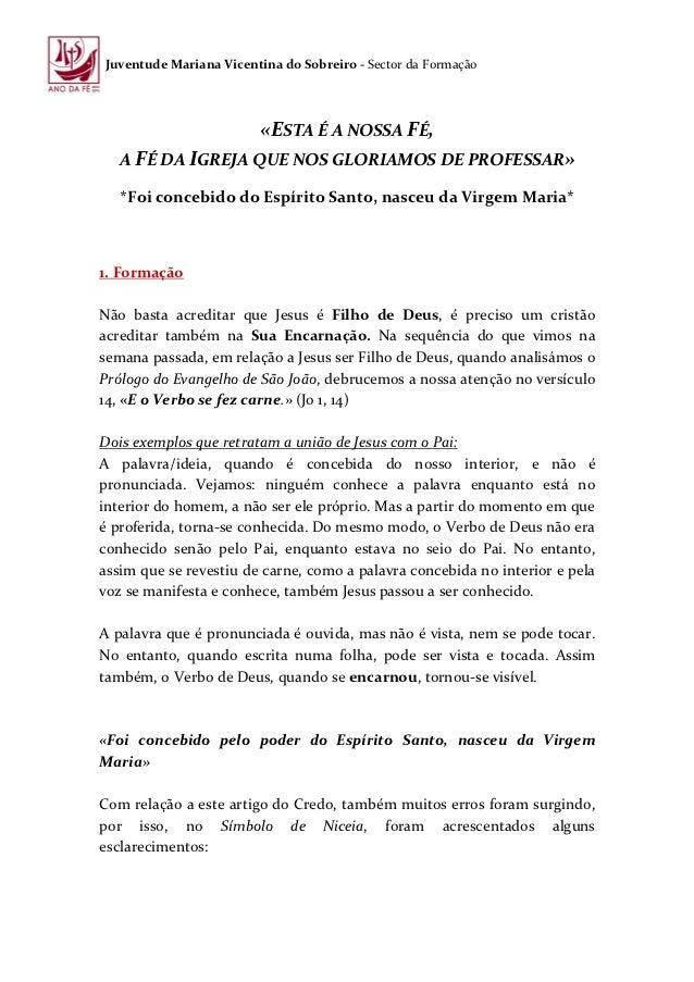 Juventude Mariana Vicentina do Sobreiro - Sector da Formação                        «ESTA É A NOSSA FÉ,   A FÉ DA IGREJA Q...