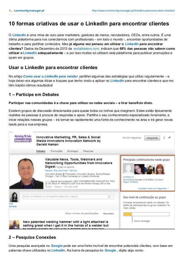 communitymanager.pt http://www.communitymanager.pt/linkedin-para-encontrar-clientes/ 10 formas criativas de usar o LinkedI...
