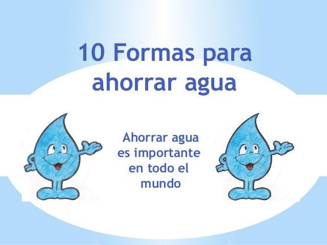 10 formas de ahorrar agua noelia
