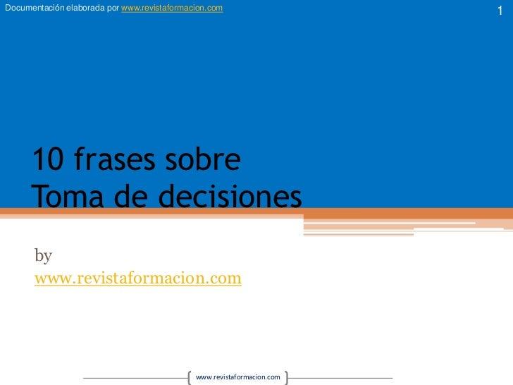 10 Frases Sobre Toma De Decisiones