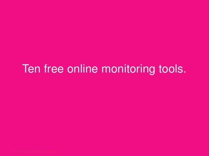 Ten free online monitoring tools.<br />