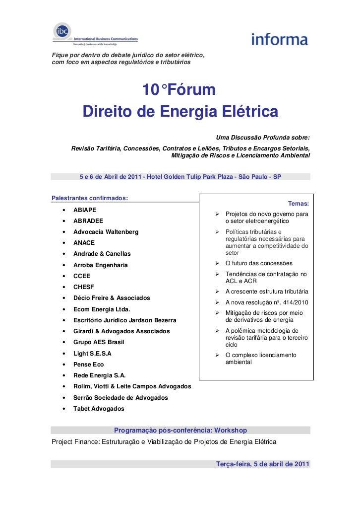 Fique por dentro do debate jurídico do setor elétrico,com foco em aspectos regulatórios e tributários                   10...