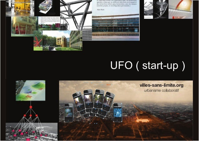 UFO ( start-up ) villes-sans-limite.org urbanisme collaboratif